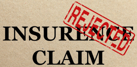 Why has my insurance claim been turned down?