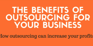 The Benefits Of Outsourcing For Your Business