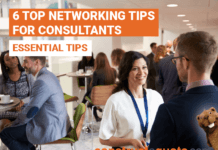 6 Top Networking Tips For Consultants