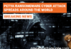 Another Large Scale Cyber Attack affecting Ukraine and companies across the world.