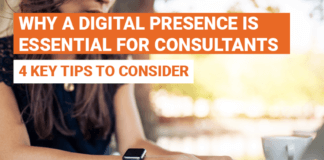Why A Digital Presence Is Essential For Your Consultancy's Success