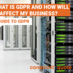 A Guide to GDPR: What is it and how will it affect your business?