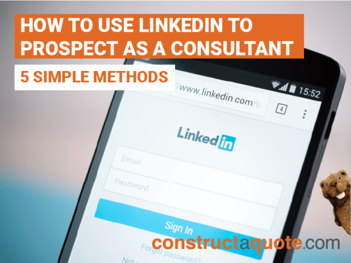 How to USe LinkedIn to Prospect as a Consultant