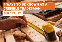 4 ways to be known as a credible tradesman?