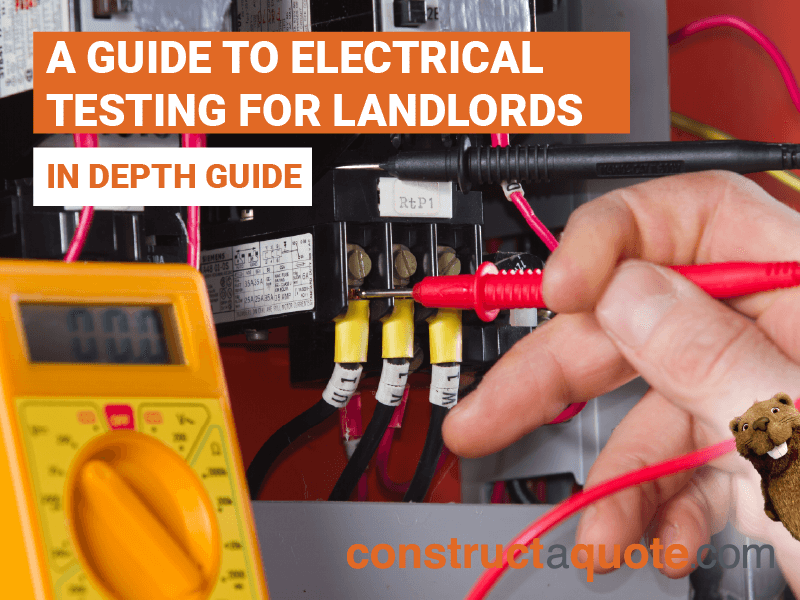 A Guide To Electrical Testing For Landlords | Constructaquote