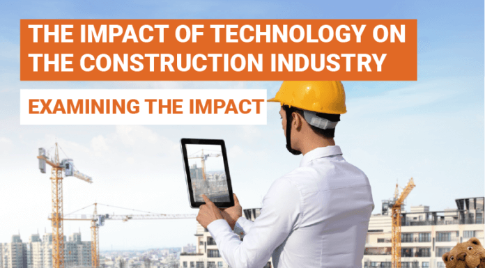 The Impact Of Technology On The Construction Industry