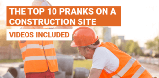 Top 10 Pranks On A Construction Site