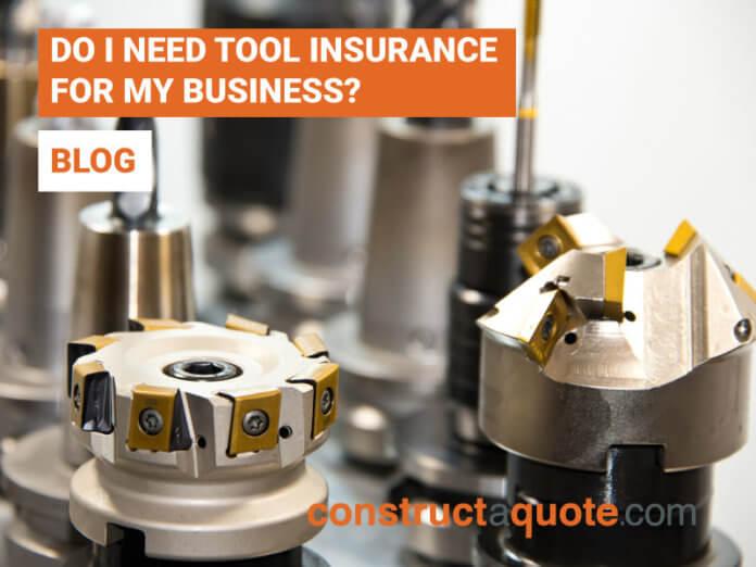 do i need tool insurance?