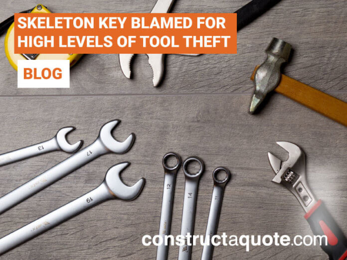 skeleton key tool theft   constructaquote.com