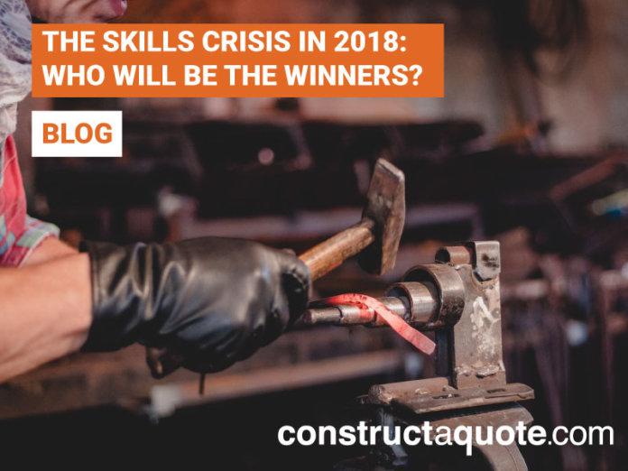 SKILLS CRISIS 2018 | constructaquote.com