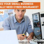 Cyber insurance   constructaquote