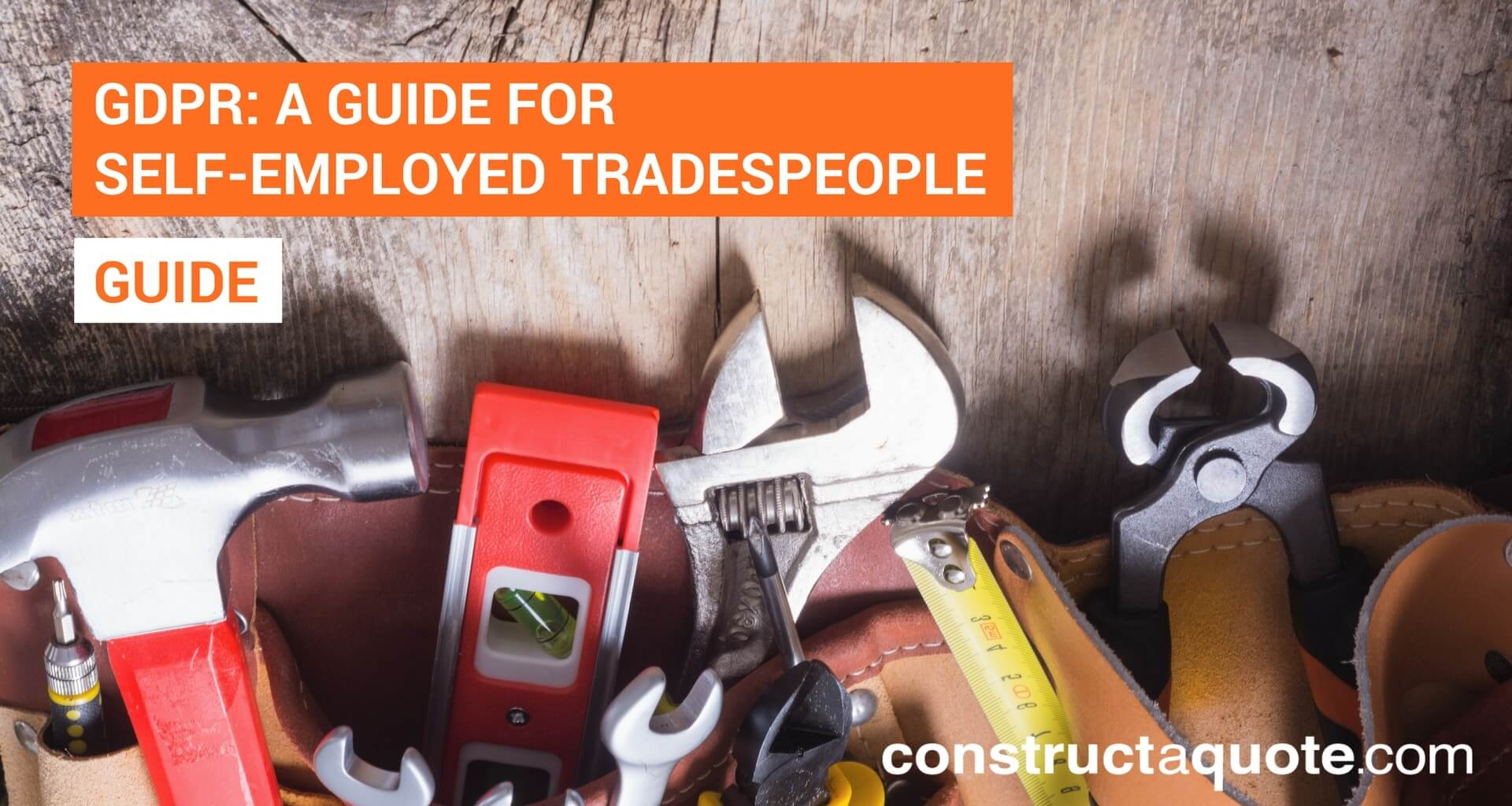 GDPR: A Guide for Self-Employed Tradespeople