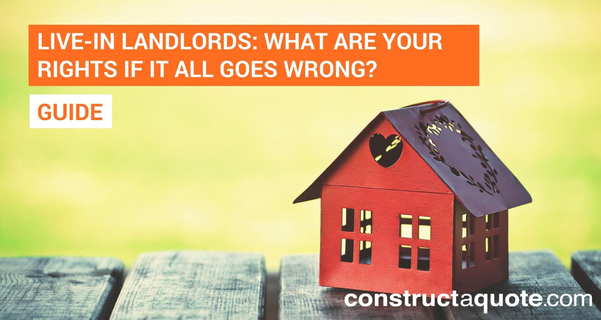 Live-in landlords: What are your rights if it all goes wrong?
