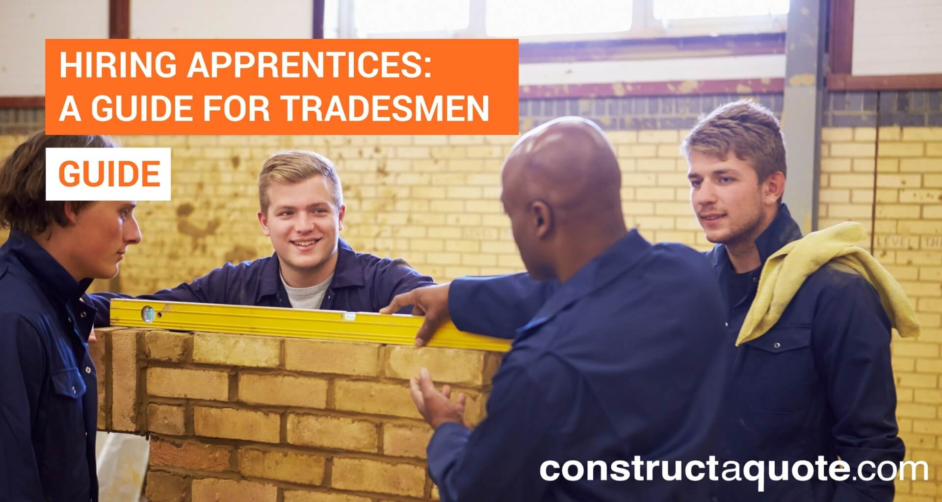 Hiring apprentices: A guide for Tradesmen